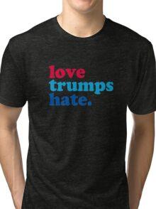 Love Trumps Hate Authentic Tri-blend T-Shirt
