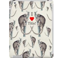 I Heart Titis - Titi Monkey Humor  iPad Case/Skin