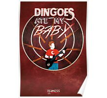 Buffy: Dingoes ate my baby Poster