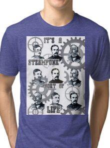 Steampunk Life Tri-blend T-Shirt