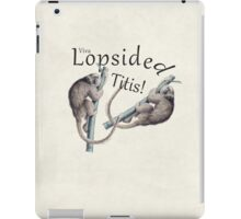 Viva Lopsided Titis - Titi Monkey Humor Art iPad Case/Skin