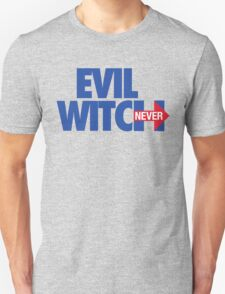 EVIL WITCH - NEVER HILLARY Unisex T-Shirt