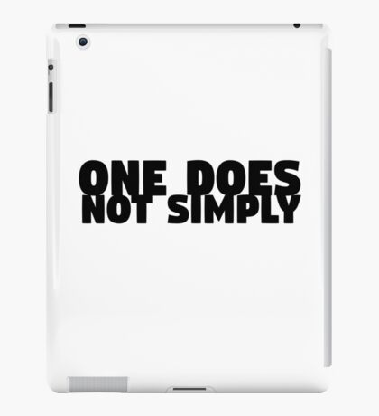 One Does Not Simply Boromir Quote Meme Funny Random iPad Case/Skin