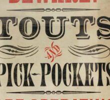 Touts and Pick-Pockets Sticker