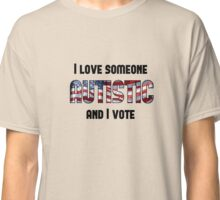 Love Autistic and Vote - USA - light background Classic T-Shirt