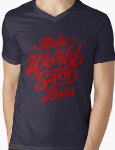 Make The World Suck Less Mens V-Neck T-Shirt