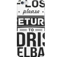 If Lost, Return To Idris ELBA iPhone Case/Skin