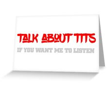 Talk about tits Funny Cool Text Design  Greeting Card