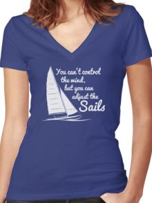 You Can't Control Wind But Adjust The Sails Women's Fitted V-Neck T-Shirt