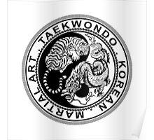taekwondo beast dragon tiger ying yang korean made martial art sport kick shirt Poster