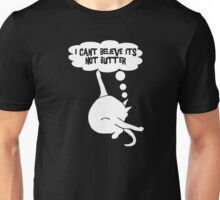 I Can't Believe It's Not Butt Er Funny Cat Unisex T-Shirt
