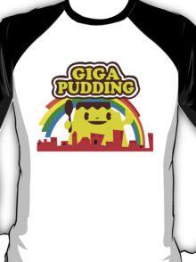 giga pudding shirt T-Shirt