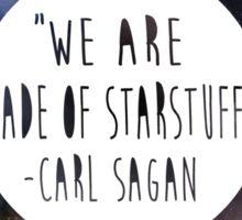 We Are Made of Starstuff Sticker