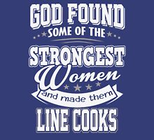 JOB - The Strongest women - Line Cooks T- shirt - Special design and beautiful Unisex T-Shirt