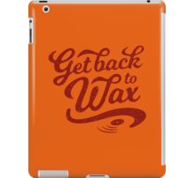 Get Back to Wax (vintage red) iPad Case/Skin