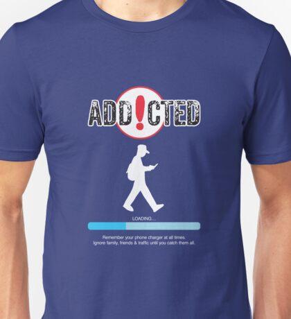 Poke Go Addicted Unisex T-Shirt