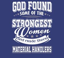 JOB - The Strongest women - Material Handlers T- shirt  - Special design and lovely Unisex T-Shirt