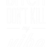 don't kill my vibe by andr1kk