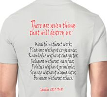 Gandhi, There are seven things that will destroy us: Unisex T-Shirt