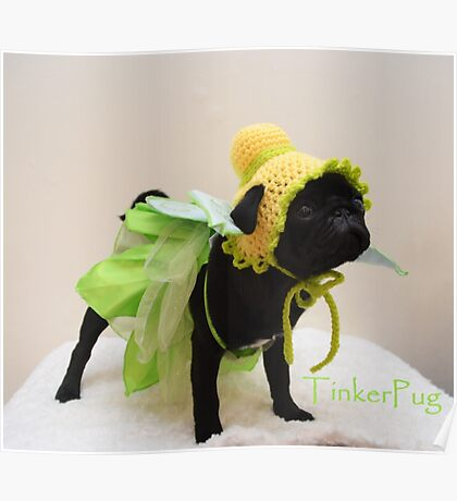 Tinkerbell Pug  Poster