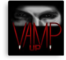 Vamp Up - Bill Compton Edition Canvas Print