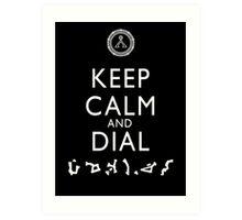 Keep Calm and Dial Earth (white) Art Print