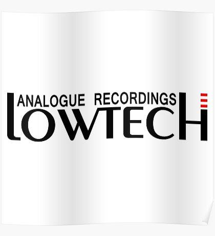 Lowtech analogue recordings black Poster
