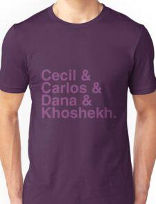 Cecil & Carlos & Dana & Khoshekh WTNV Slogan Helvetica Unisex T-Shirt