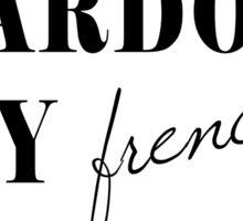 Pardon My French Sticker