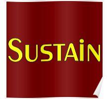 Sustain yellow Poster