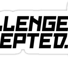 Challenge Accepted (1) Sticker