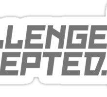 Challenge Accepted (3) Sticker