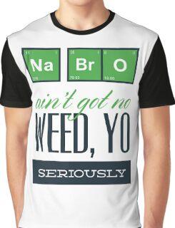 Weed Yo! Graphic T-Shirt