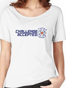 Challenge Accepted (4) Women's Relaxed Fit T-Shirt