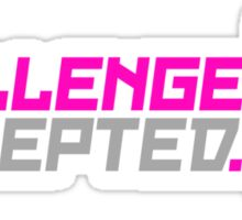 Challenge Accepted (5) Sticker