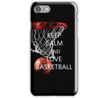 Keep calm and love basketball iPhone Case/Skin