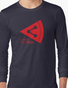 SHARE THE PIZZA Long Sleeve T-Shirt