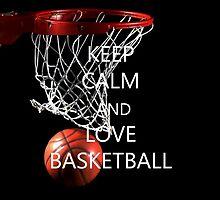 Keep calm and love basketball by mysports