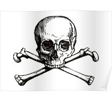 Skull and Crossbones | Black and White Poster