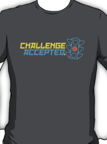 Challenge Accepted (7) T-Shirt
