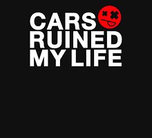 Cars ruined my life (1) T-Shirt