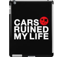 Cars ruined my life (1) iPad Case/Skin