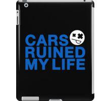 Cars ruined my life (3) iPad Case/Skin