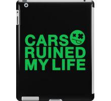 Cars ruined my life (4) iPad Case/Skin