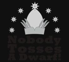 Nobody Tosses a Dwarf! Kids Tee
