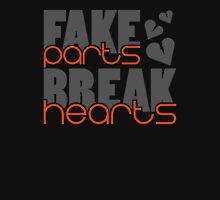 Fake parts – Break hearts (5) Unisex T-Shirt