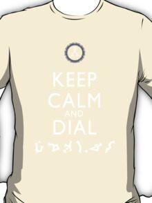 Keep Calm and Dial Earth (white) T-Shirt