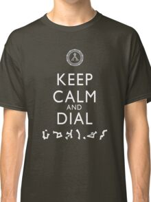 Keep Calm and Dial Earth (white) Classic T-Shirt