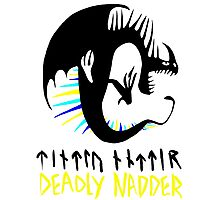 DEADLY NADDER - Sharp Class Symbol Photographic Print