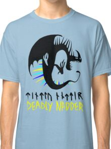DEADLY NADDER - Sharp Class Symbol Classic T-Shirt